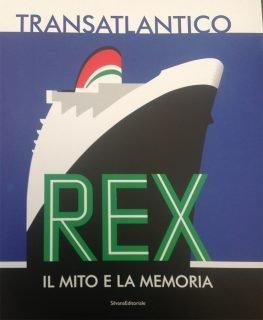 Palazzo San Giorgio - Eventi svolti _ Transatlantico Rex